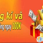 Nhận thưởng 100K từ nhà cái bằng việc liên hệ tổng đài 123B